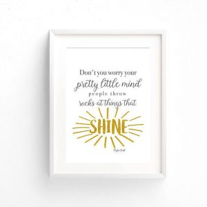 Don't You Worry Your Pretty Little Mind Print